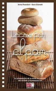 Anna Prandoni et Sara Gianotti - Locos por. el pan.