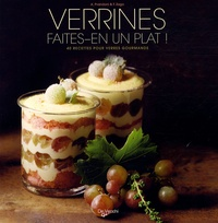 Anna Prandoni et Fabio Zago - Verrines, faites-en un plat ! - 40 Recettes pour verres gourmands.