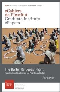 Anna Praz - The Darfur Refugees' Plight - Repatriation Challenges for Post-Doha Sudan.