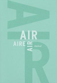 Anna Proenza et Dorothée Lagard - L'air / The Air / El Aire - Libre anthologie artistique et littéraire autour de l'air.