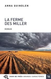 Anna Quindlen - La ferme des Miller.