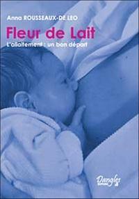 Deedr.fr Fleur de lait - L'allaitement : un bon départ Image