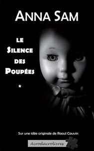 Anna Sam - Le silence des poupées.