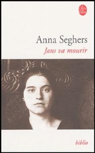 Anna Seghers - Jans va mourir.