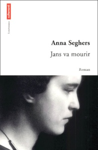 Anna Seghers - .