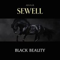 Anna Sewell et Cori Samuel - Black Beauty.