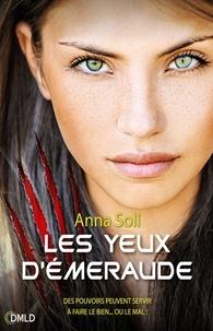 Anna Soli - Les yeux d'émeraude.