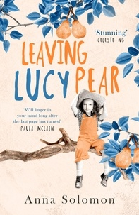 Anna Solomon - Leaving Lucy Pear.