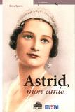 Anna Sparre - Astrid, mon amie.