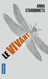 Anna Starobinets - Le vivant.