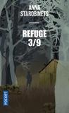 Anna Starobinets - Refuge 3/9.