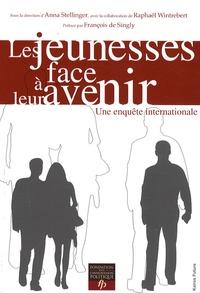 Anna Stellinger et Raphaël Wintrebert - Les jeunesses face à leur avenir - Une enquête internationale.
