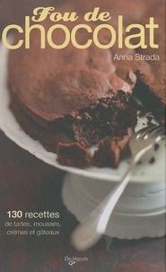 Anna Strada - Fou de chocolat.