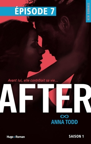 Anna Todd - NEW ROMANCE  : After Saison 1 Episode 7.