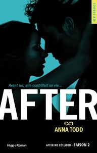 Anna Todd - After Tome 2 : After we collided.