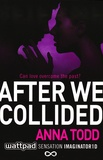 Anna Todd - After we Collided.