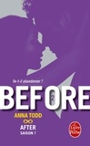 Anna Todd - Before Tome 2 : After - Saison 7.