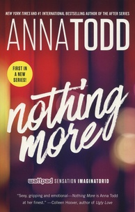 Anna Todd - Nothing More.