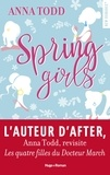 Anna Todd - Spring girls.