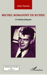 Histoiresdenlire.be Michel Romanoff de Russie - Un destin français Image