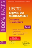 Anna Tournade et Lotfi Tak-Tak - UECS 2 Chimie du médicament - Paris 6. Du cours au concours.