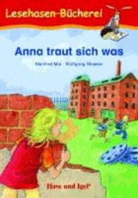 Anna traut sich was - Schulausgabe.
