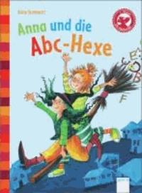Anna und die ABC-Hexe - Der Bücherbär: Eine Geschichte für Erstleser.