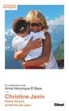 Anna-Véronique El Baze et Christine Janin - Christine Janin - Dame de pics et femme de coeur.