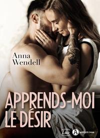 Anna Wendell - Apprends-moi le désir (teaser).