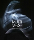 Anna Yudina - Multiverse - Art, danse, design, technologie, la création émergente. 1 DVD