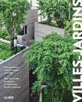 Anna Yudina - Villes-jardins - Vers une fusion entre le végétal et la ville. Tour du monde des projets et réalisations les plus innovants.