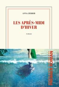 Pdf téléchargements gratuits ebooks Les après-midis d'hiver par Anna Zerbib 9782072893629 (Litterature Francaise)