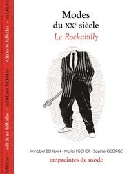 Annabel Benilan et Muriel Fischer - Modes du XXe siècle - Le Rockabilly.