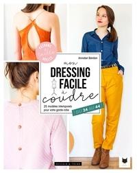 Mon dressing facile à coudre- 25 modèles intemporels pour votre garde-robe, du 34 au 44 - Annabel Benilan | Showmesound.org