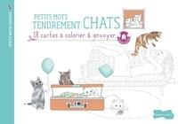 Annabel Benilan - Petits mots tendrement chats - 18 cartes à colorier & envoyer.