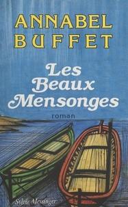Annabel Buffet - Les Beaux mensonges.