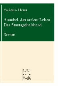 Annabel, das andere Leben - Das Smaragdhalsband.