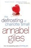 Annabel Giles - The Defrosting of Charlotte Smail.