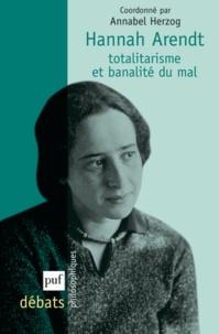 Hannah Arendt - Totalitarisme et banalité du mal.pdf