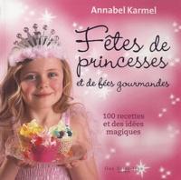 Era-circus.be Fêtes de princesses et de fées gourmandes - 100 recettes et des idées magiques Image