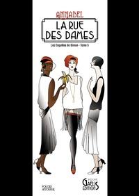 Annabel - Les enquêtes de Simon Tome 5 : La Rue des Dames.
