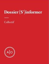 Annabel Soutar et Christine Beaulieu - Dossier (S')informer.