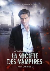 Annabelle Blangier - La société des vampires - Immortel tome 2.