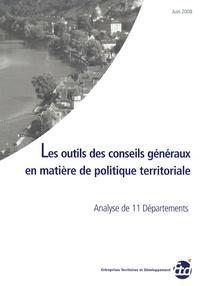 Les outils des conseils généraux en matière de politique territoriale - Analyse de 11 départements.pdf