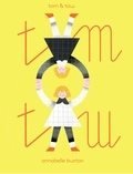 Annabelle Buxton - Tom & Tow.