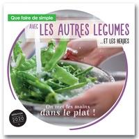 Que faire de simple aujourdhui avec les autres légumes... et les herbes.pdf