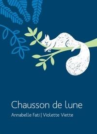 Annabelle Fati et Violette Viette - Chausson de lune.