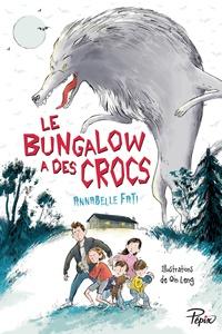 Annabelle Fati - Le bungalow a des crocs.