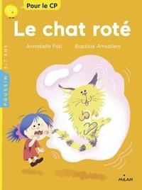 Annabelle Fati et Baptiste Amsallem - Le chat roté.