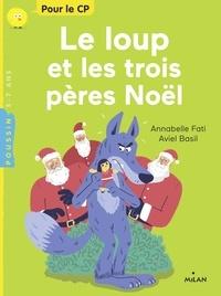Le loup et les trois pères Noël - Annabelle Fati pdf epub